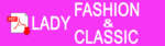 LADY FASHION AND CLASSIC